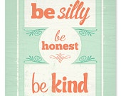 #INSPIRING QUOTES POSITIVE VIBES ♥ BE SILLY ♥ BE HONEST ♥ BE