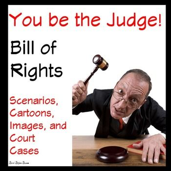 Bill of Rights Scenarios Games and Review: Challenge your students to apply the Bill of Rights in current issues, political cartoons, images and court cases with these Bill of Rights scenarios. This product will give you multiple scenarios to review and apply the Bill of Rights with your students!