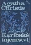 Karibské tajemství / Agatha Christie
