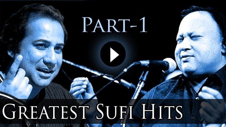 Best Of Sufi Songs Part 1 - Nusrat Fateh Ali Khan - Rahat Fateh Ali Khan...
