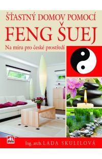 Šťastný domov pomocí FENG ŠUEJ #alpress #fengšuej #knihy #esoterika