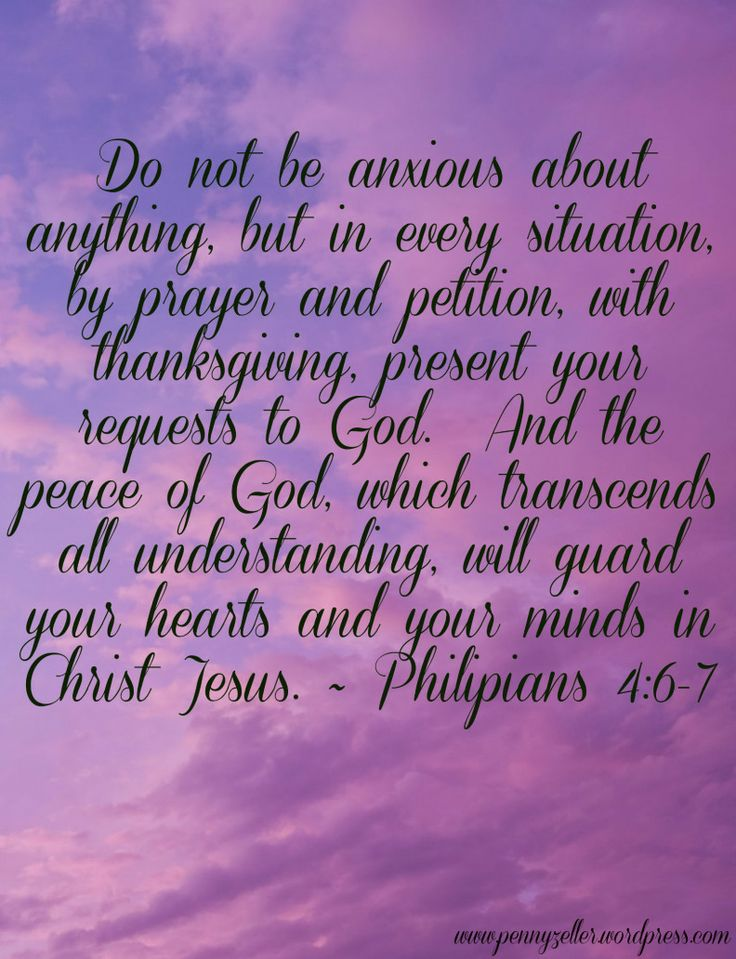 Philipians 4:6-7. I need to remember this much more often than I do! God is in control... not those who think they are!