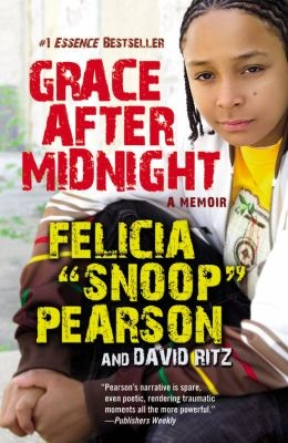 """Grace After Midnight by Felicia """"Snoop"""" Pearson  92 Pea (Biography)    Felicia Pearson, who portrays the character """"Snoop"""" on the TV show The Wire, discusses her life growing up in East Baltimore.  Pearson lived a tough life on the streets and ended up in jail for homicide.  Thanks to a mentor, she turned her life around, and was discovered by a cast member of The Wire and ended up in her role as a villain on the show."""