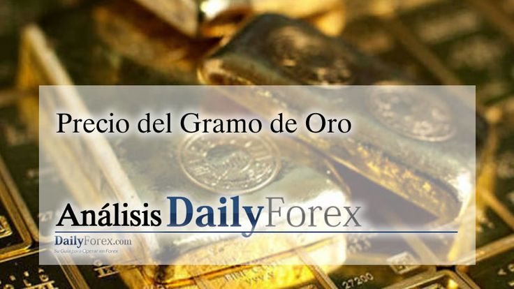 Precio del Gramo de Oro   EspacioBit -  https://espaciobit.com.ve/main/2017/06/07/precio-del-gramo-de-oro/ #Forex #Oro #Precio #Gold #DailyForex #MercadoForex