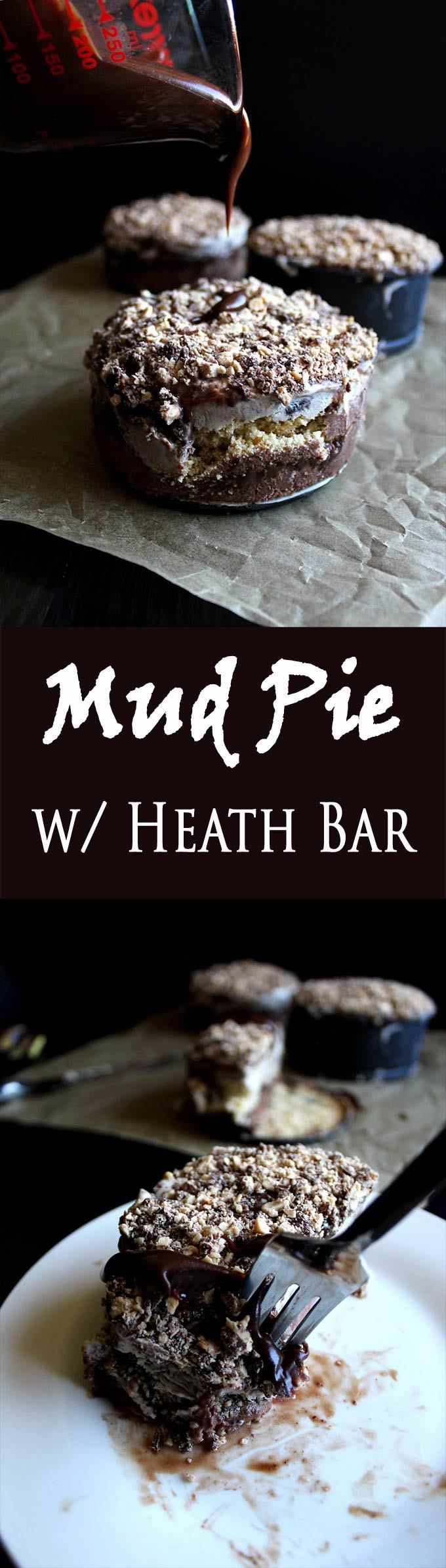 Mud Pie Recipe   Heath Bar   Ice Cream   Crushed Cookies   Homemade Hot Fudge   Dessert