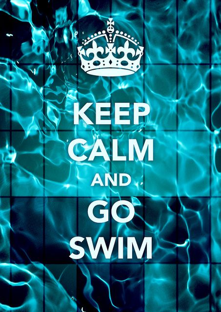 KEEP CALM AND GO SWIM by Miss get a life, via Flickr  Summer♥