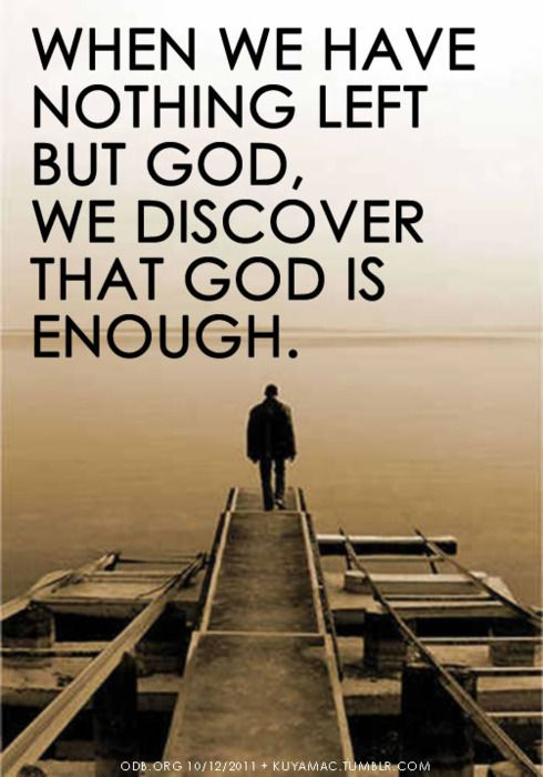 God is (more than) enough
