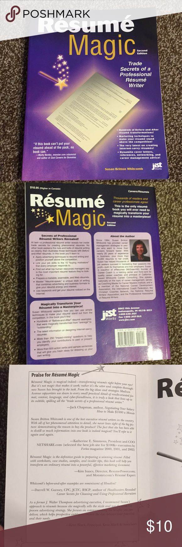 Resume Magic 2nd Edition Like New Resume Magic- Trade Secrets of a Professional Resume Writer If you're changing jobs voluntarily or if you've been laid off and you're looking for your next job, this book can help.  Resume Magic has 10 chapters plus worksheets. It covers not only structure of a resume, how to write an effective cover letter, how to prepare for an interview, but also how to make sure you've got your grammar on point.  This book can help you land the job you want and PoshMark and help you dress for it. Other