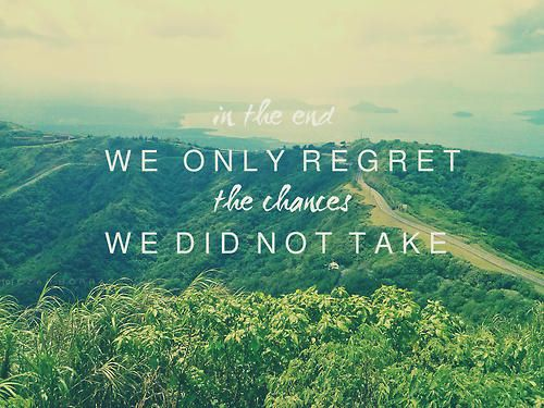 Quotes About Taking Chances And Living Life: Take Chances, You Only Live Once. #take Risks #live Life