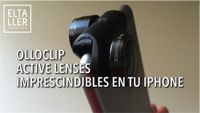 Lentes para iPhone Olloclip Active Lenses, imprescindibles en tu iPhone 6, 6S y Plus