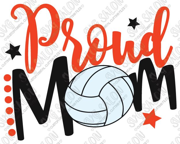 Proud Volleyball Mom Cut File in SVG, EPS, DXF, JPEG, and PNG