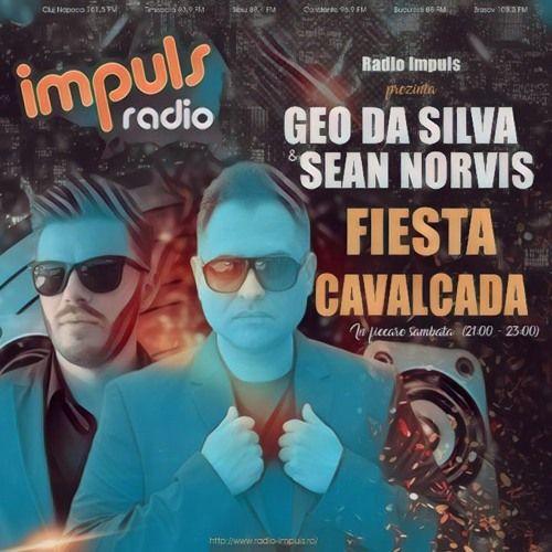 Fiesta Cavalcada #2 By Geo Da Silva & Sean Norvis Radio Impuls