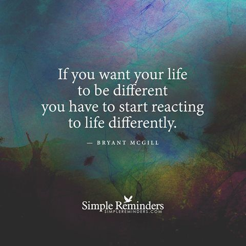 Your Life Changes when You Respond Differently - You Just need to Learn How. www.suemarierichards.com - book a Complimentary Discovery Chat :-)