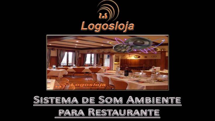 Sistema de Som Ambiente para Restaurante - Logos Loja