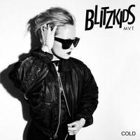 BLITZKIDS mvt. Cold Remixed by Shakes Milano by BLITZKIDS mvt. on SoundCloud