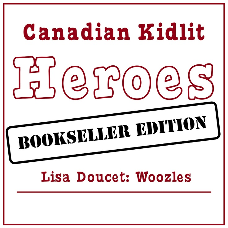 Pajama Party: Canadian Kidlit Heroes: Bookseller Edition. An interview with Lisa Doucet from Woozles Children's Bookstore in Halifax, Nova Scotia