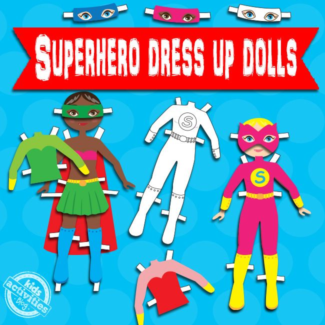 Superhero Dress Up Dolls {Free Kids Printable}. Fun for all!