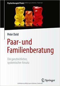 Paar- und Familienberatung: Ein ganzheitlicher, systemischer Ansatz