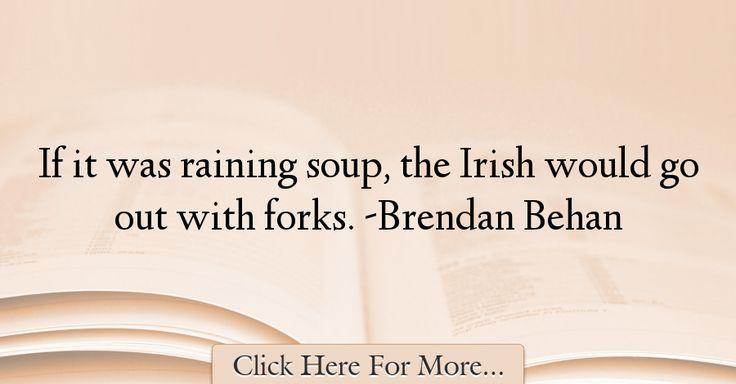 Brendan Behan Quotes About Saintpatricksday - 75858