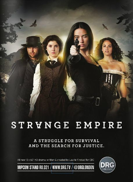 Strange Empire (Canadian TV series) Band of women in the Canadian 'wild west' style; it IS very different...but intriguing. Give it some time. Now on netflix