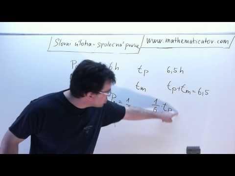 Slovní úloha - Společná práce 27. 7. 2014 - YouTube