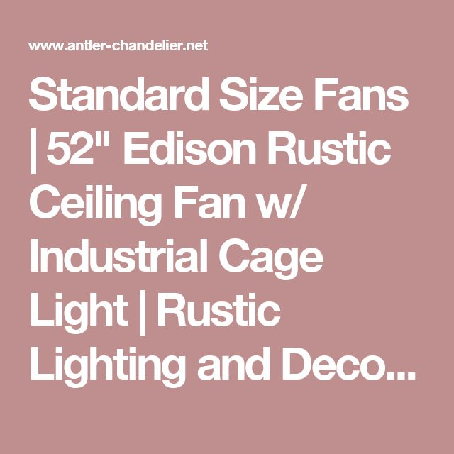 Caged Ceiling Fan With Light Fans Standard Size Rustic W: Best 25+ Rustic Ceiling Fans Ideas On Pinterest