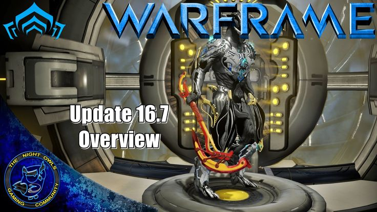 Warframe: Update 16.7 Overview   Anku Scythe   New Spy Vaults