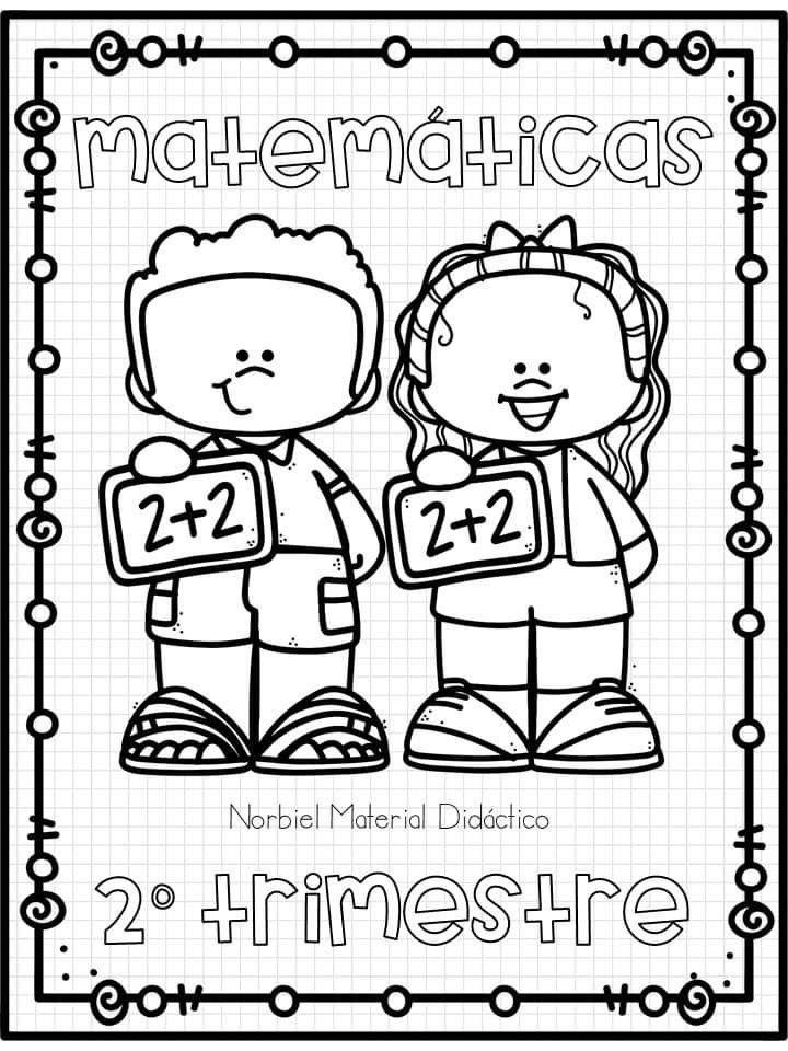 Pin De Jessica Flores En Portadas Para Colorear Portadas De Matematicas Fotos De La Escuela Portada De Cuaderno De Ciencias