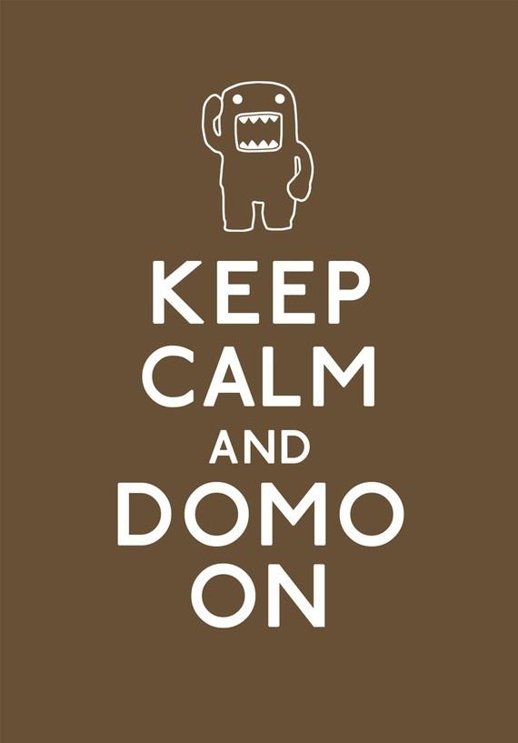 Domo motto - keep calm and domo on