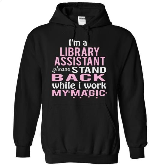 LIBRARY ASSISTANT - MAGIC - #champion hoodies #girl hoodies. I WANT THIS => https://www.sunfrog.com/Funny/LIBRARY-ASSISTANT--MAGIC-6412-Black-5562135-Hoodie.html?60505