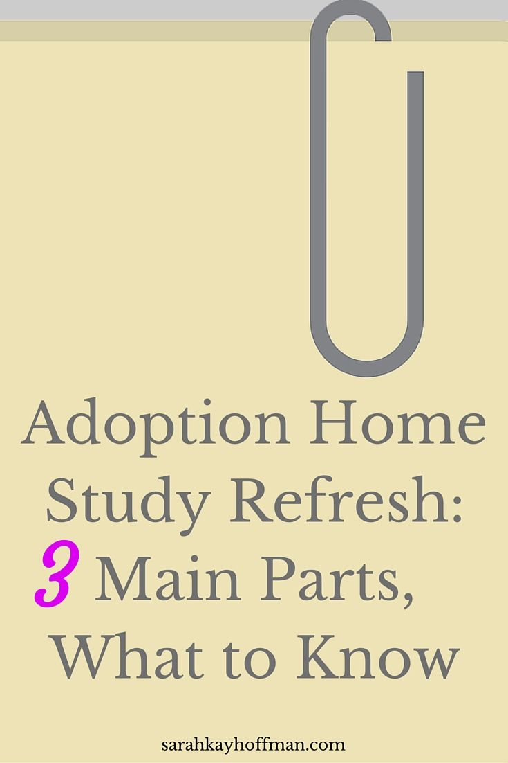 10 Things To Help You Prepare For The Home Study ...