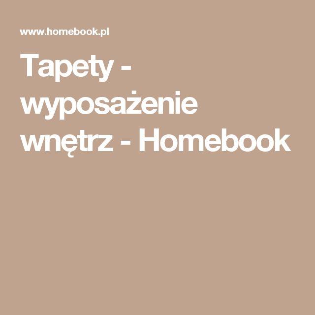 Tapety - wyposażenie wnętrz - Homebook