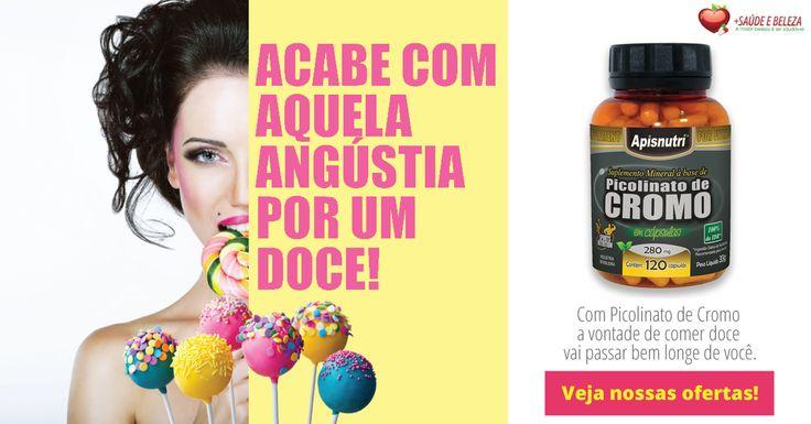 Não passe vontade de comer doce!  Com Picolinato de Cromo a vontade de comer doce vai passar bem longe de você, veja nossas #SuperOfertas.  - Picolinato de Cromo 280mg c/120 cápsulas http://www.maissaudeebeleza.com.br/p/375/picolinato-de-cromo-280mg-c120-capsulas?utm_source=google+&utm_medium=link&utm_campaign=Picolinato+de+Cromo&utm_content=post