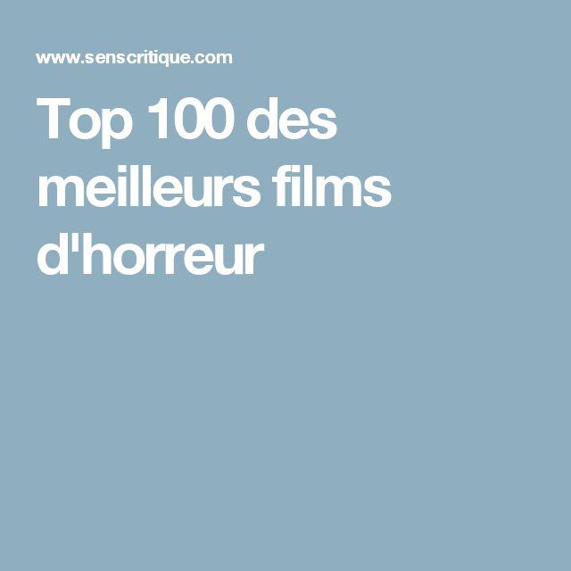 Top 100 des meilleurs films d'horreur