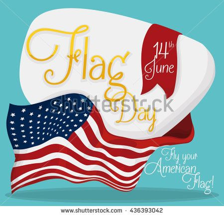 Commemorative sign with golden text and ribbon with date to celebrate American Flag Day.
