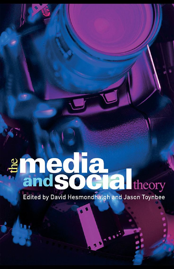 """The media and social theory"" by David Hesmondhalgh and Jason Toynbee"