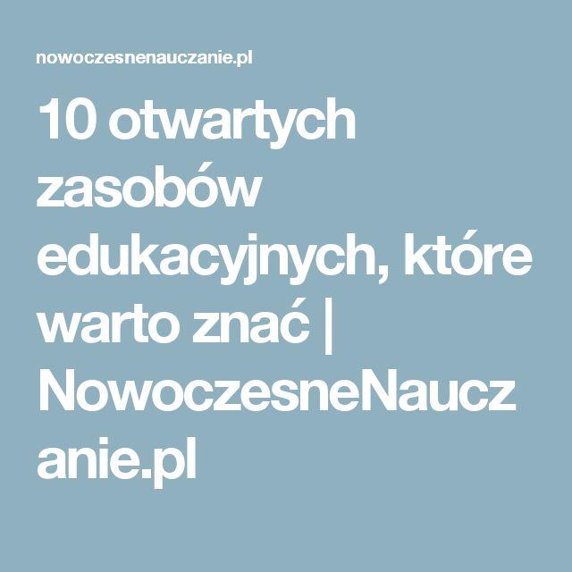10 otwartych zasobów edukacyjnych, które warto znać | NowoczesneNauczanie.pl