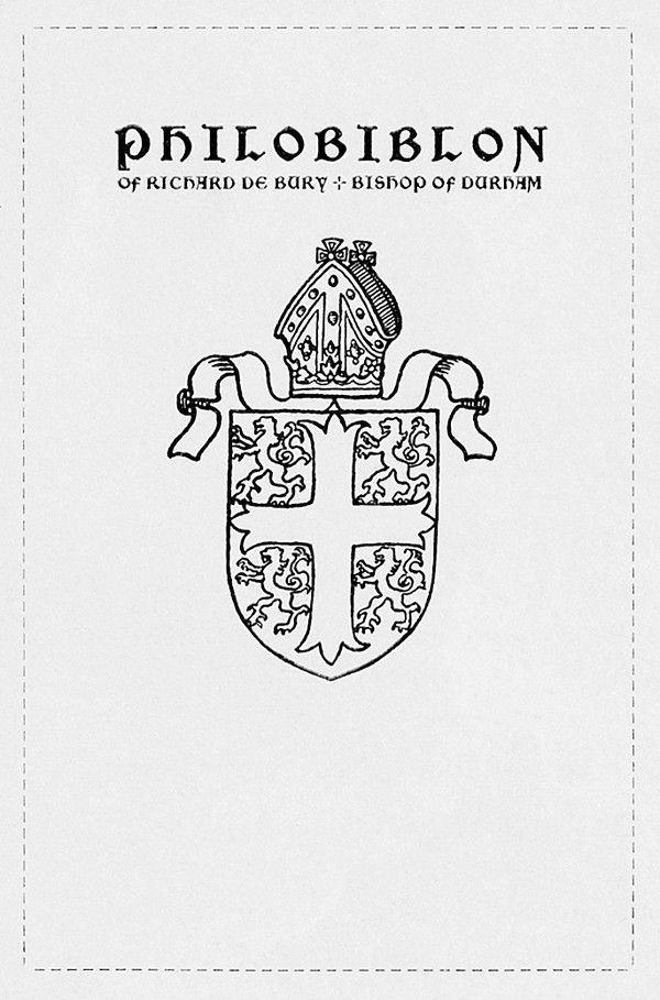 The goods / Philobiblon of Richard de Bury, Bishop of Durham