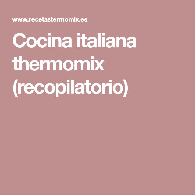 Cocina italiana thermomix (recopilatorio)