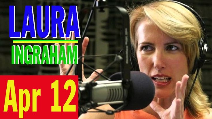 Laura Ingraham Show 4/12/17 - Border Patrol Agents Fired Up Over Trump A...