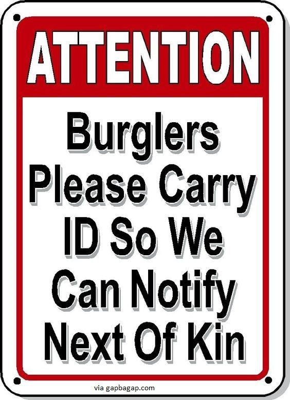 Burglars Please Carry ID Funny Gun Sign
