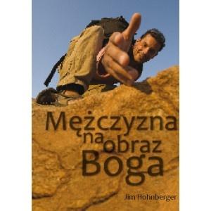 Mężczyzna na obraz Boga - to książka tylko dla prawdziwych mężczyzn...  Nie miej sobie za złe, jeśli Cię odstrasza bo do niej trzeba dojrzeć :)