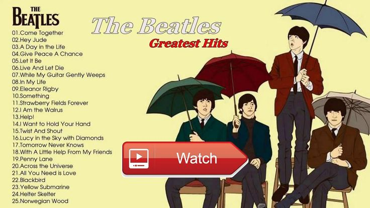 The Best Of The Beatles The Beatles Greatest Hits Full Album 17  The Best Of The Beatles The Beatles Greatest Hits Full Album 17 The Best Of The Beatles The Beatles Greatest Hits F
