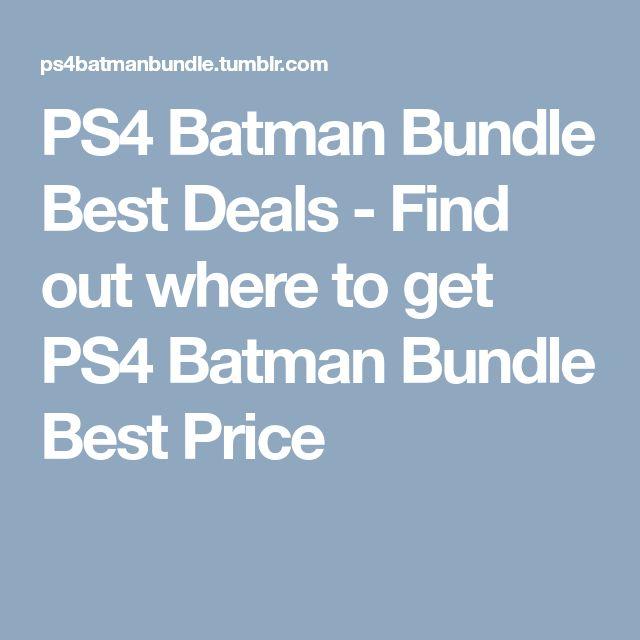 PS4 Batman Bundle Best Deals - Find out where to get PS4 Batman Bundle Best Price