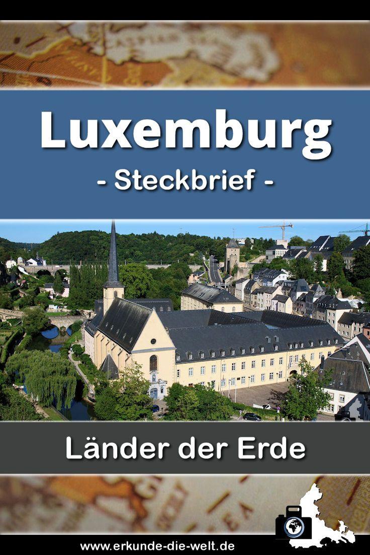 Alles Wissenswerte und Spannendes über das kleine Land Luxemburg in einem übersichtlichen und kompakten Steckbrief - Tipps für Ausflüge, Hinweise zu landestypischen Gerichten, Sehenswürdigkeiten und Informationen zum besten Reisewetter inklusive!