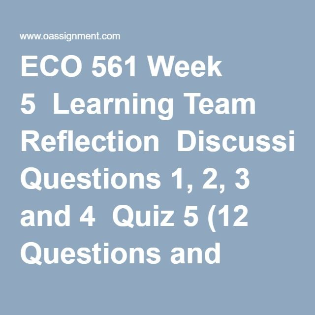 week 5 learning team eco 365 Study flashcards on eco 365 week 5 learning team competitive strategies and government policies at cramcom quickly memorize the terms, phrases and much more cramcom makes it easy to get the grade you want.