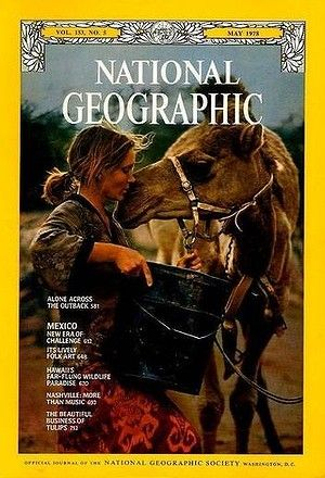 "Robyn Davidson ~ intrepid adventurer. ""The Camel Lady"" I remember this issue of National Geographic. I poured over the story about Robin, slept with it under my pillow. I was electrified by her story, and wanted with all my heart to do something just as BRAVE & ADVENTUROUS."