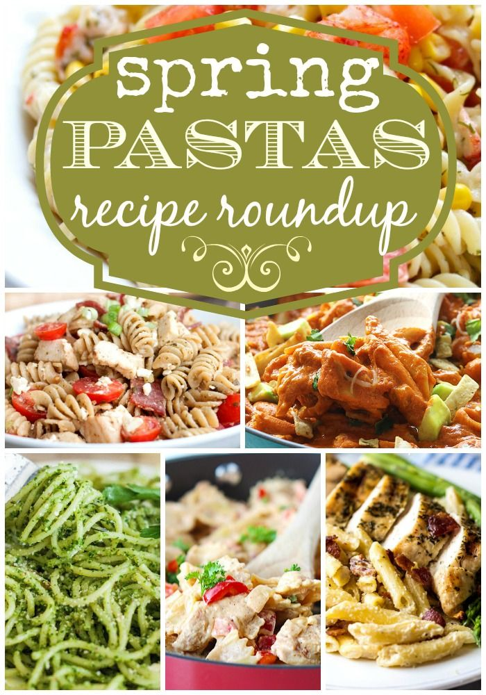 ... Pasta Recipes, Spring Pasta, Pasta Roundup Titlep, Dinner Recipes
