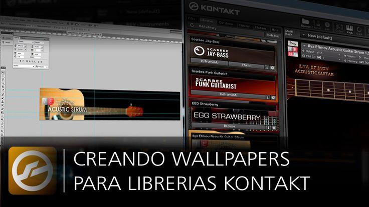 Creando Wallpaper para Kontakt