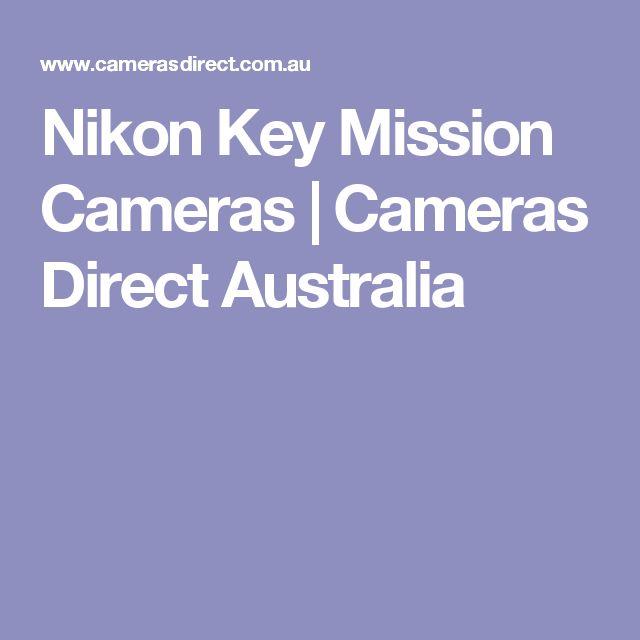 Nikon Key Mission Cameras   Cameras Direct Australia